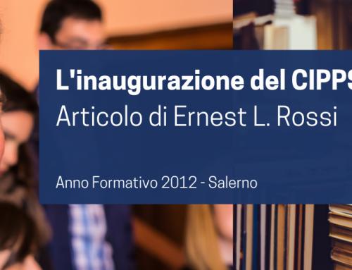 L'inaugurazione del CIPPS | Articolo di Ernest L. Rossi