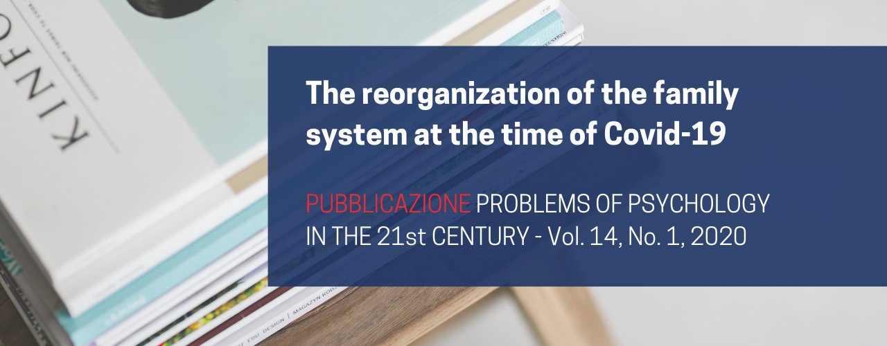 The reorganization of the family system at the time of Covid-19 | Francesco Sessa et al.