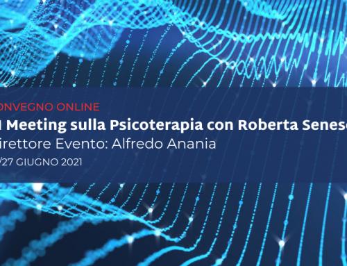 Energia virtuale: il CIPPS partecipa al III Meeting sulla Psicoterapia con Roberta Senese