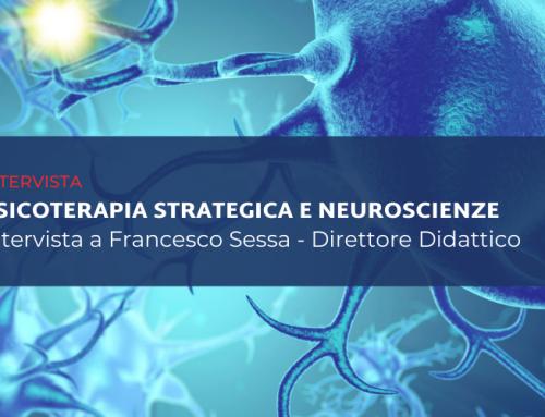 Psicoterapia strategica e neuroscienze – Intervista a Francesco Sessa